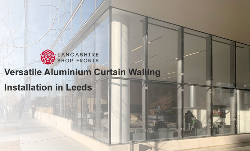 curtain walling leeds